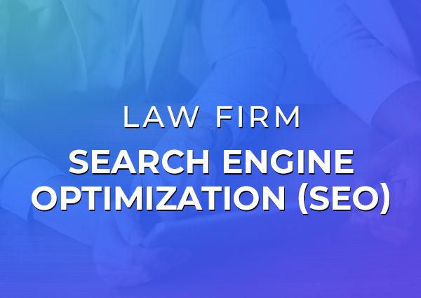 SEO for Law Firms: Growing The Online Visibility For Law Firm Clients