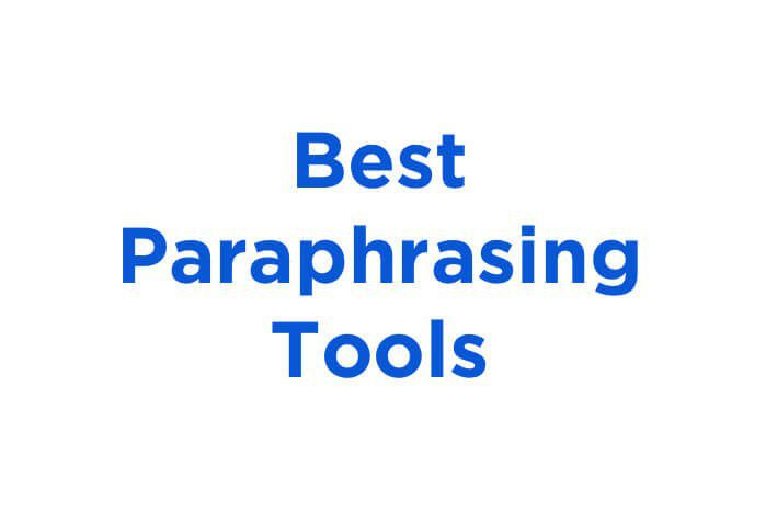 Top 5 Paraphrasing Tool For Online Writers
